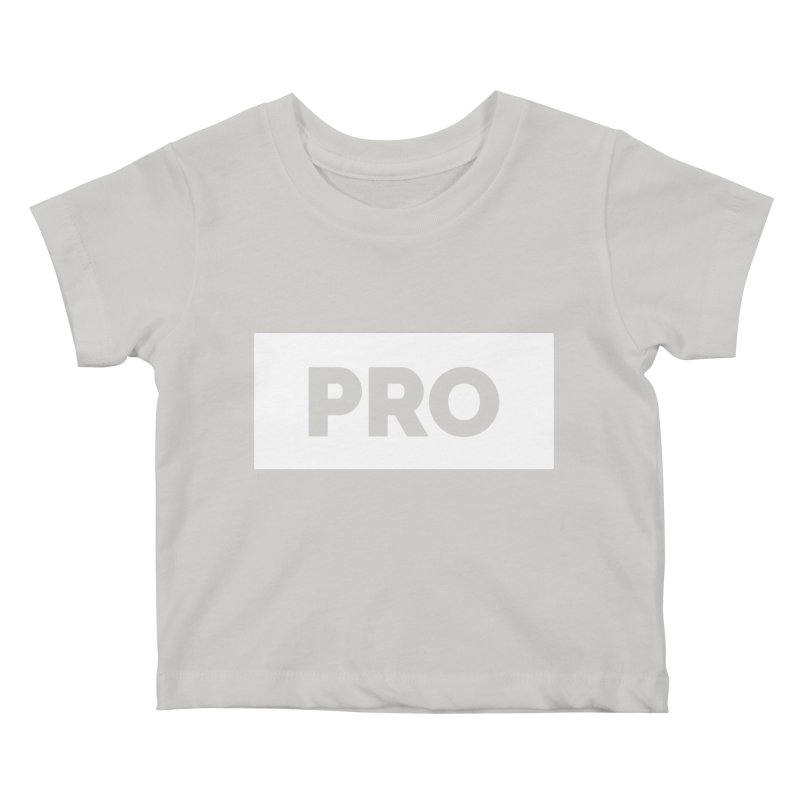 Like a PRO Kids Baby T-Shirt by Shirts by Hal Gatewood