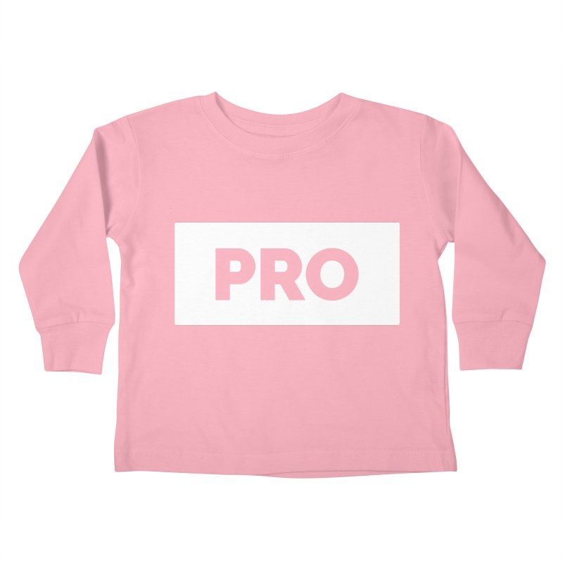 Like a PRO Kids Toddler Longsleeve T-Shirt by Shirts by Hal Gatewood