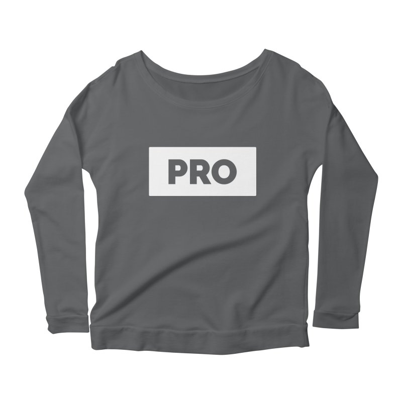 Like a PRO Women's Longsleeve Scoopneck  by Shirts by Hal Gatewood