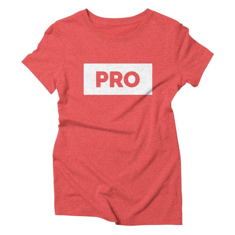 Like a PRO Women's Triblend T-Shirt by Shirts by Hal Gatewood