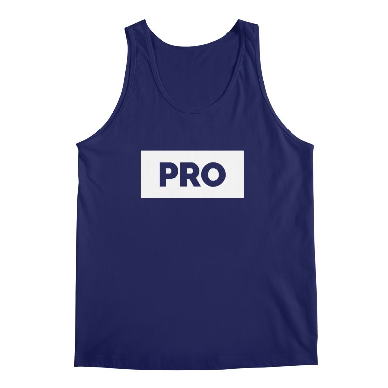 Like a PRO Men's Regular Tank by Shirts by Hal Gatewood