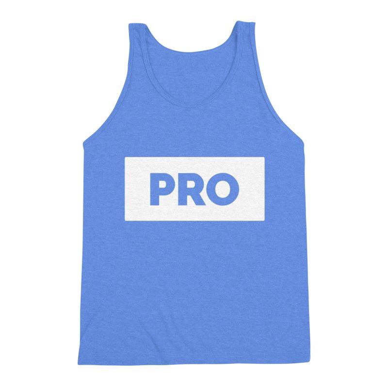 Like a PRO Men's Triblend Tank by Shirts by Hal Gatewood