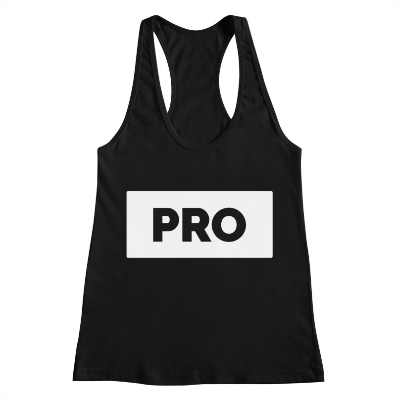 Like a PRO Women's Racerback Tank by Shirts by Hal Gatewood