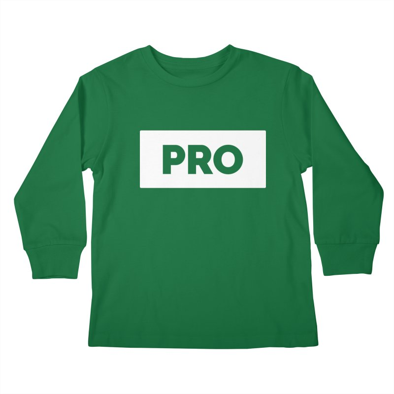 Like a PRO Kids Longsleeve T-Shirt by Shirts by Hal Gatewood