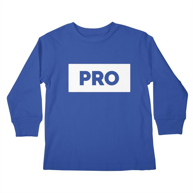 Like a PRO Kids Longsleeve T-Shirt by Shirts by Hal Gatewood