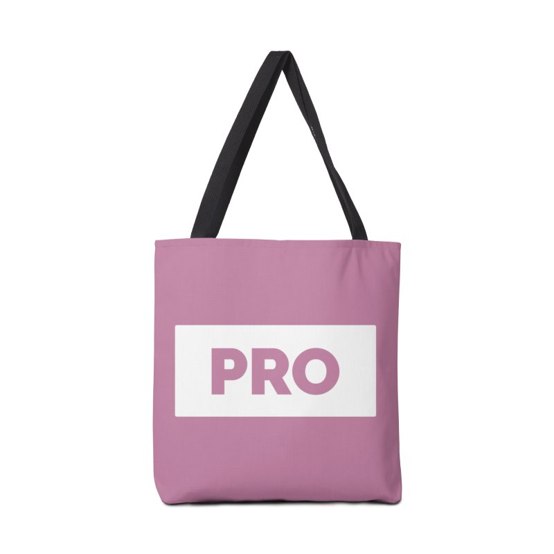 Like a PRO Accessories Bag by Shirts by Hal Gatewood