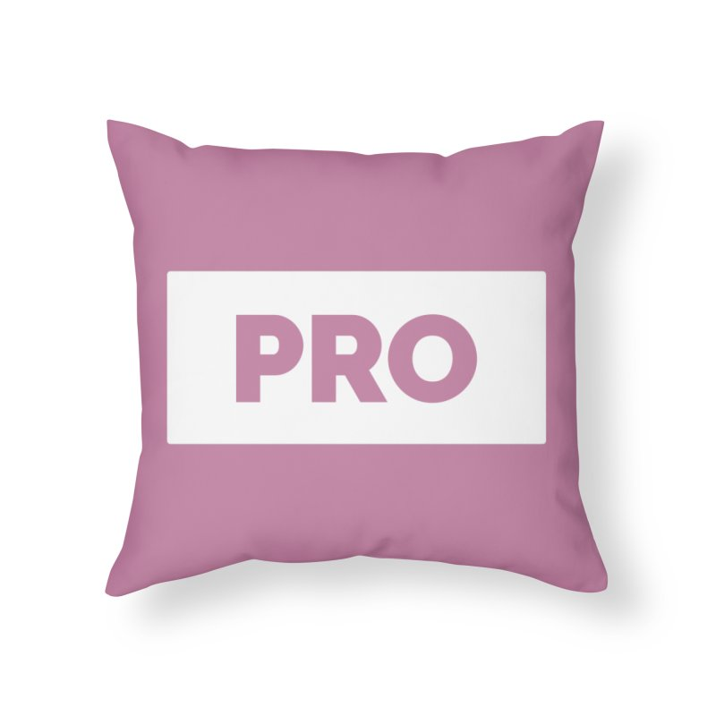 Like a PRO Home Throw Pillow by Shirts by Hal Gatewood