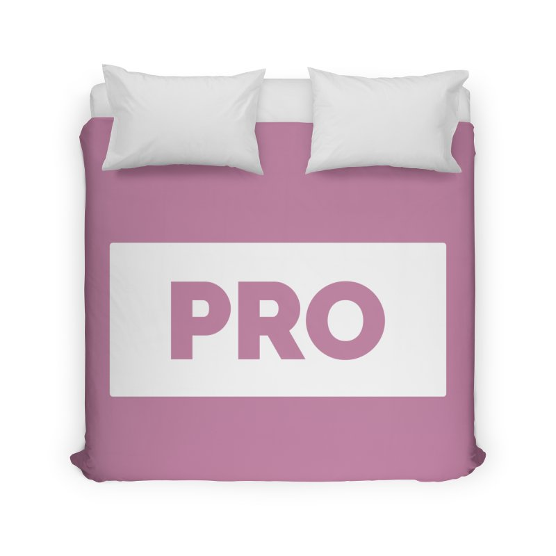Like a PRO Home Duvet by Shirts by Hal Gatewood