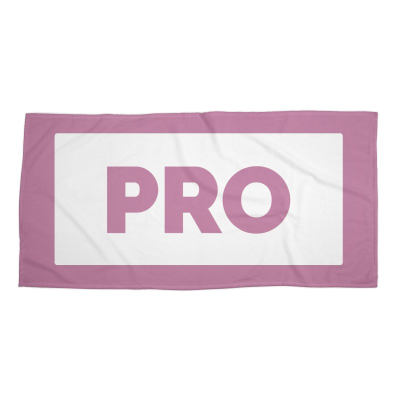 Like a PRO Accessories Beach Towel by Shirts by Hal Gatewood