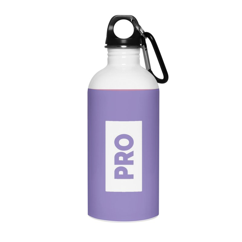 Like a PRO Accessories Water Bottle by Shirts by Hal Gatewood