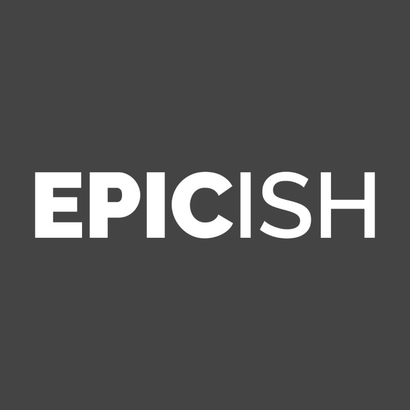 EPICish Men's Tank by Shirts by Hal Gatewood