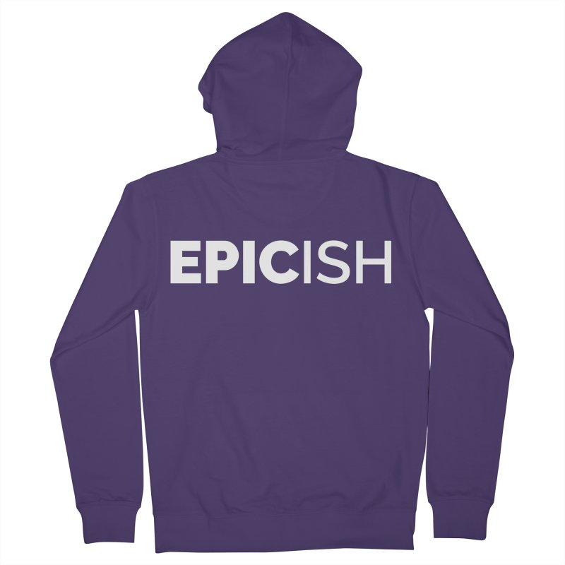 EPICish Women's French Terry Zip-Up Hoody by Shirts by Hal Gatewood