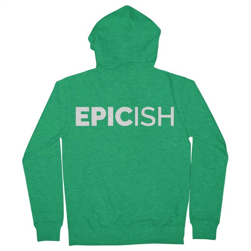 EPICish Men's Zip-Up Hoody by STRIHS