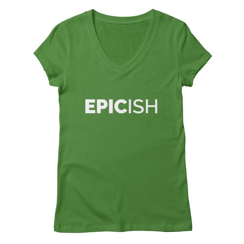 EPICish Women's Regular V-Neck by Shirts by Hal Gatewood