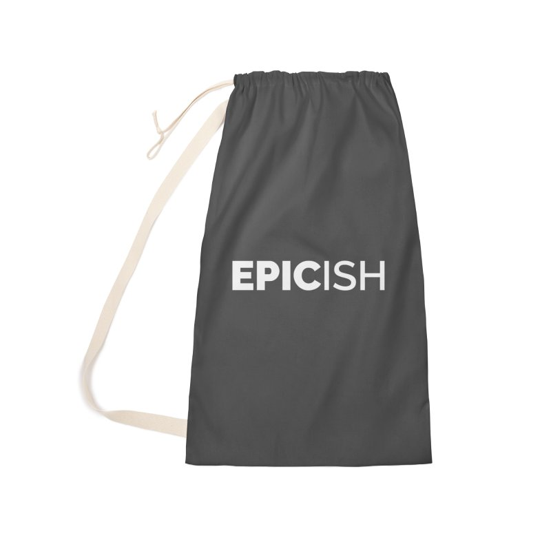 EPICish Accessories Laundry Bag Bag by Shirts by Hal Gatewood