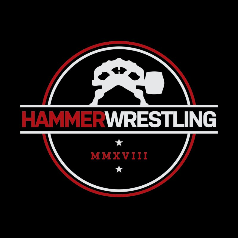 HAMMER MMXVII by Hammer Wrestling's Apparel Shop