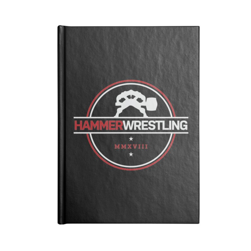 HAMMER MMXVII Accessories Notebook by Hammer Wrestling's Apparel Shop