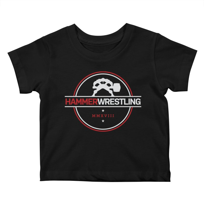 HAMMER MMXVII Kids Baby T-Shirt by Hammer Wrestling's Apparel Shop
