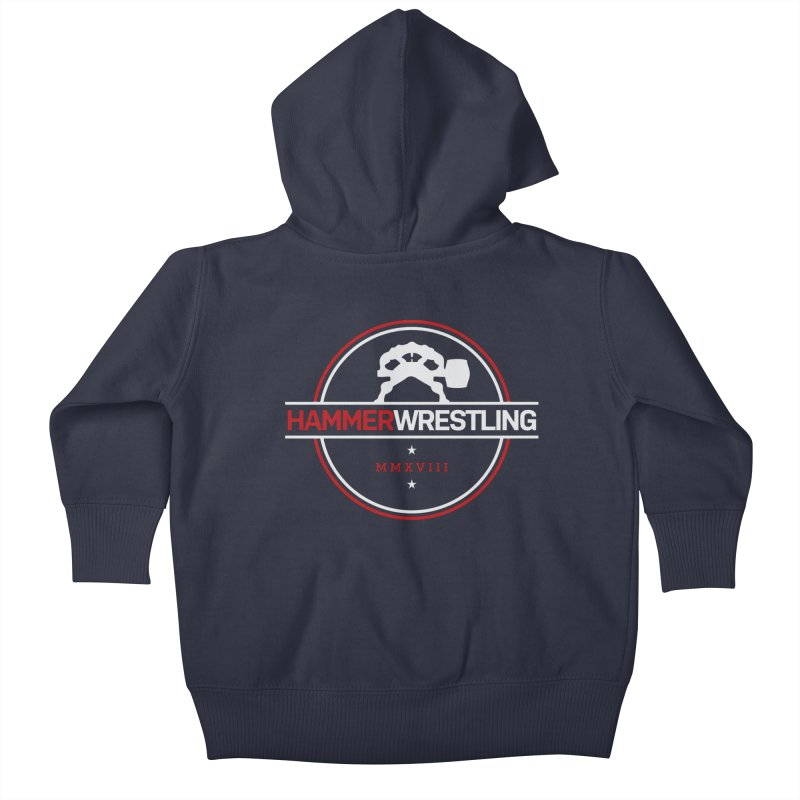 HAMMER MMXVII Kids Baby Zip-Up Hoody by Hammer Wrestling's Apparel Shop