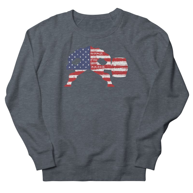 Hammer - BE BRAVE - 4TH OF JULY EDITION Women's French Terry Sweatshirt by Hammer Wrestling's Apparel Shop