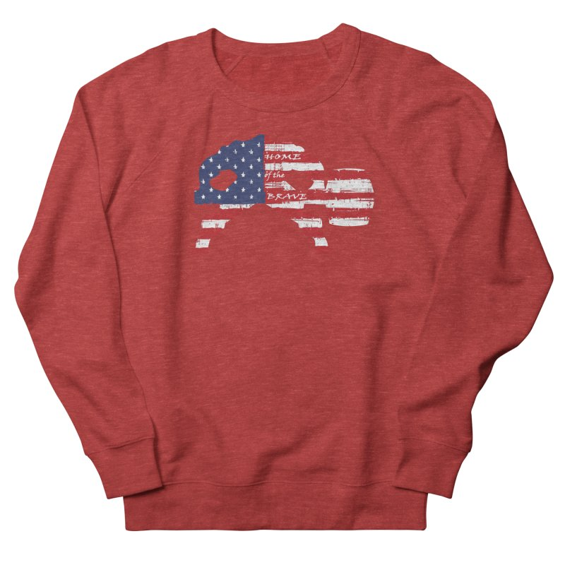 BE BRAVE - 4TH OF JULY EDITION Women's French Terry Sweatshirt by Hammer Wrestling's Apparel Shop
