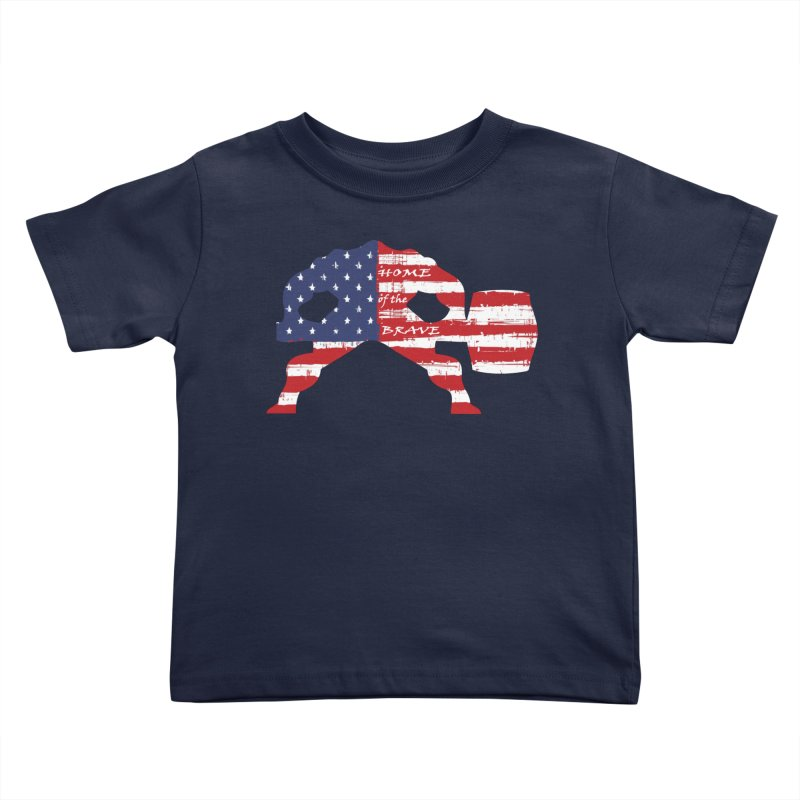 Hammer - BE BRAVE - 4TH OF JULY EDITION Kids Toddler T-Shirt by Hammer Life Apparel Shop