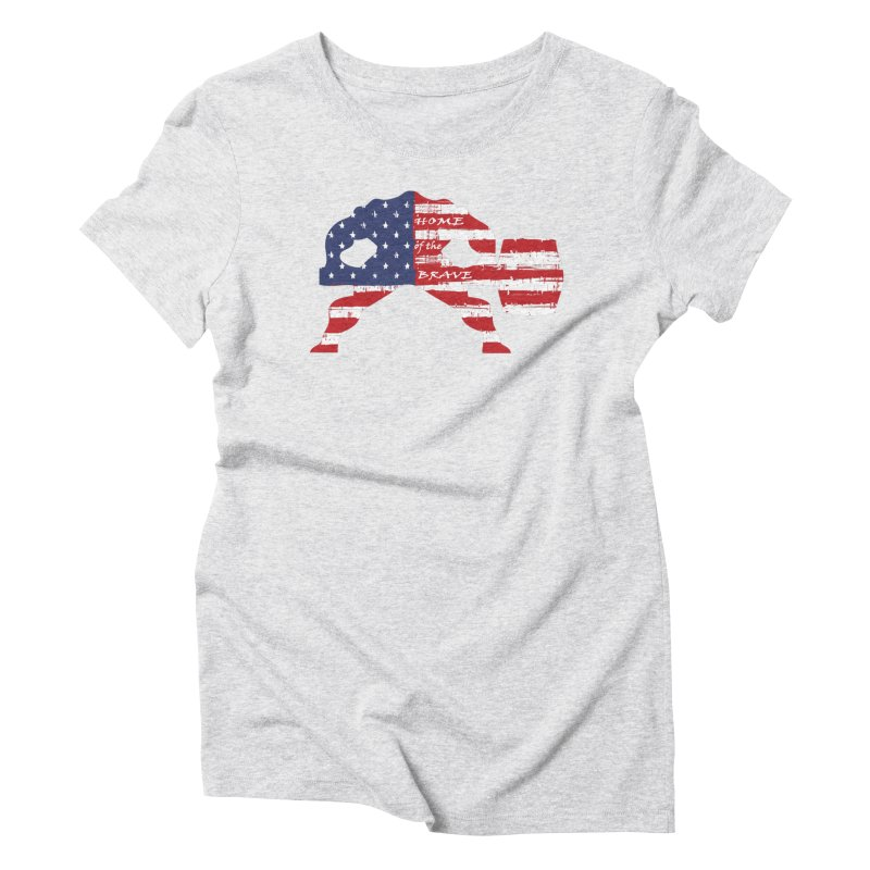BE BRAVE - 4TH OF JULY EDITION Women's Triblend T-Shirt by Hammer Wrestling's Apparel Shop