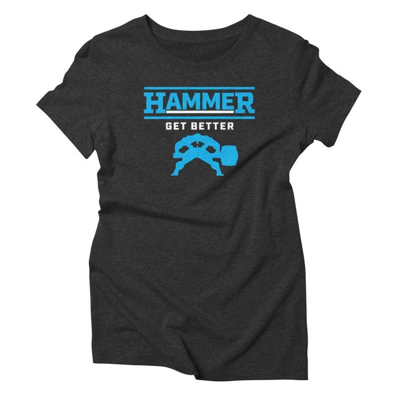 HAMMER GET BETTER Women's Triblend T-Shirt by Hammer Apparel Shop