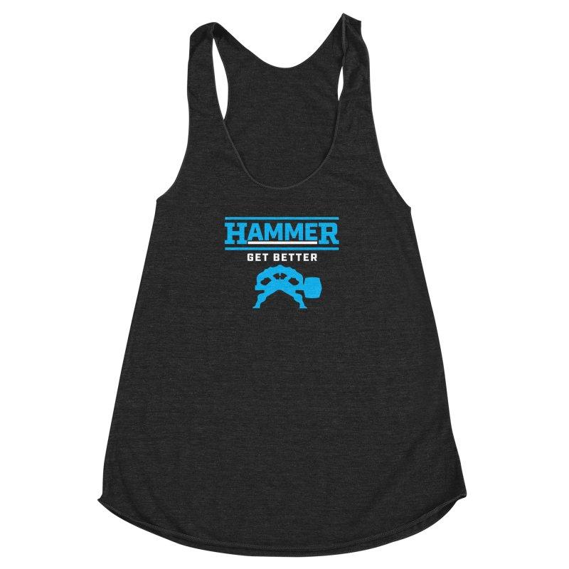 HAMMER GET BETTER Women's Racerback Triblend Tank by Hammer Life Apparel Shop
