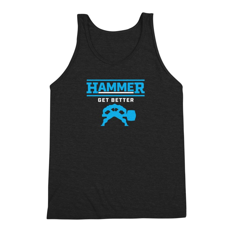 HAMMER GET BETTER Men's Triblend Tank by Hammer Life Apparel Shop