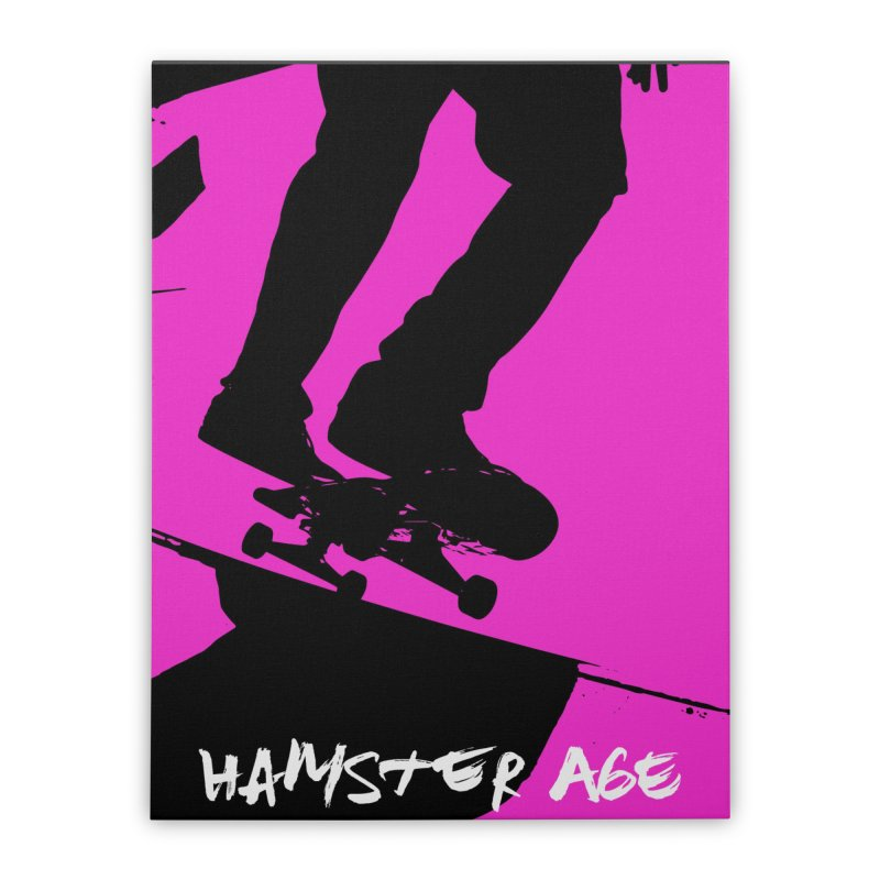 Shut Up and Skate! Home Stretched Canvas by Hamster Age's Artist Shop
