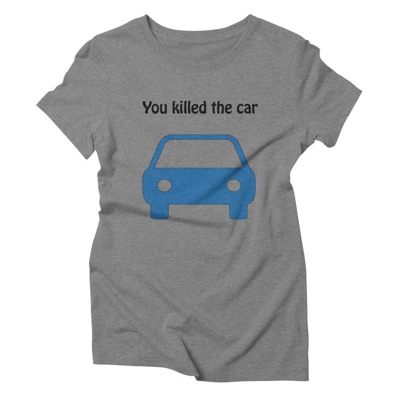 Dead Car Women's Triblend T-shirt by Hana's Scribbles Artist Shop