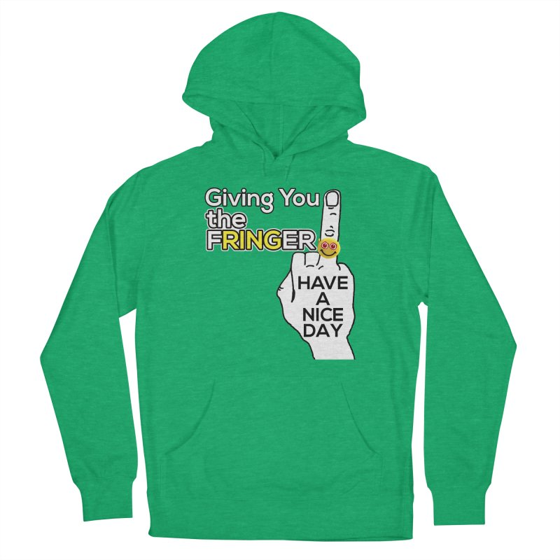 the FRINGER is the HAND GESTURE FOR eARTh Women's French Terry Pullover Hoody by H.A.N.D. GESTURE FOR eARTh! • View COLLECTIONS Too