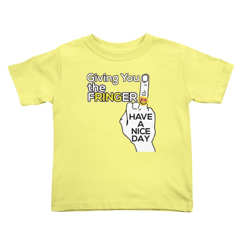 the FRINGER is the HAND GESTURE FOR eARTh Kids Toddler T-Shirt by H.A.N.D. GESTURE FOR eARTh! • View COLLECTIONS Too