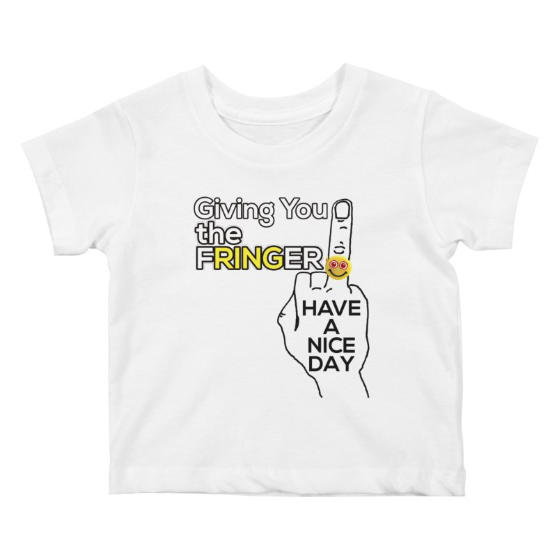the FRINGER is the HAND GESTURE FOR eARTh Kids Baby T-Shirt by H.A.N.D. GESTURE FOR eARTh! • View COLLECTIONS Too