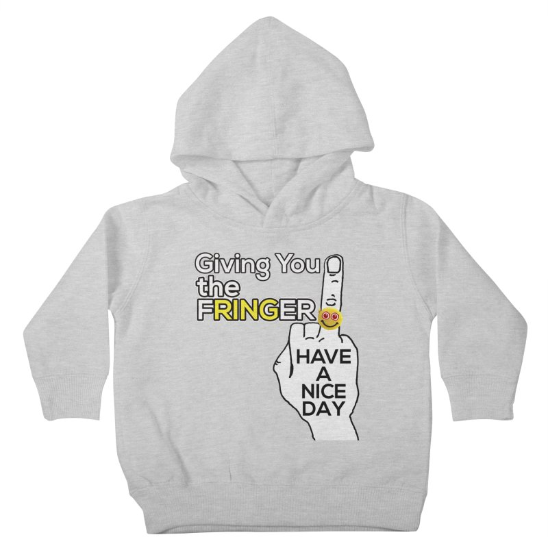 the FRINGER is the HAND GESTURE FOR eARTh Kids Toddler Pullover Hoody by the FRINGER! • H.A.N.D. GESTURE FOR eARTh!
