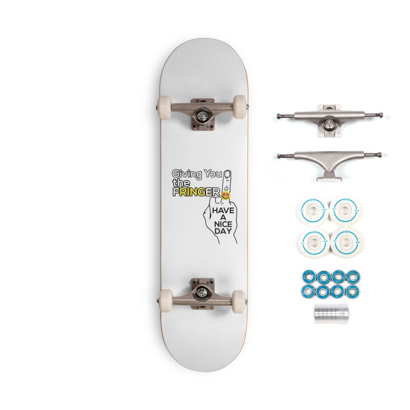 the FRINGER is the HAND GESTURE FOR eARTh Accessories Complete - Basic Skateboard by H.A.N.D. GESTURE FOR eARTh! • View COLLECTIONS Too