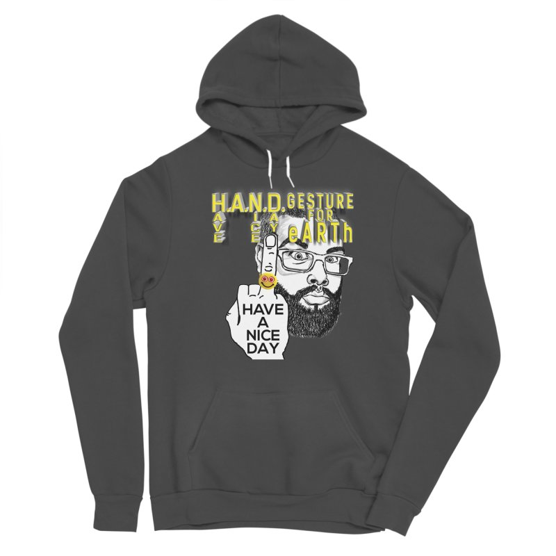 H.A.N.D. Poster supports the HAND GESTURE FOR eARTh Women's Sponge Fleece Pullover Hoody by H.A.N.D. GESTURE FOR eARTh! • View COLLECTIONS Too