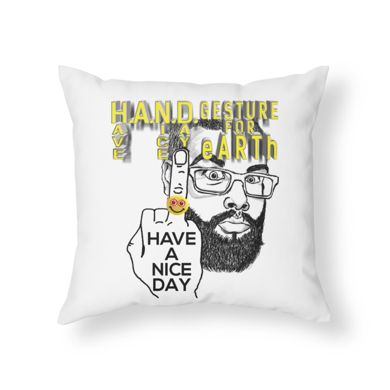 H.A.N.D. Poster supports the HAND GESTURE FOR eARTh Home Throw Pillow by H.A.N.D. GESTURE FOR eARTh! • View COLLECTIONS Too