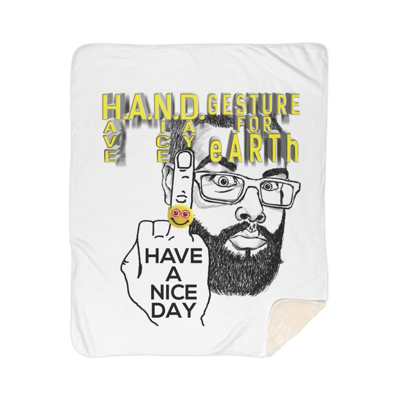 H.A.N.D. Poster supports the HAND GESTURE FOR eARTh Home Sherpa Blanket Blanket by H.A.N.D. GESTURE FOR eARTh! • View COLLECTIONS Too