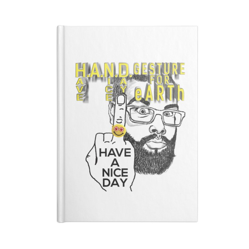 H.A.N.D. Poster supports the HAND GESTURE FOR eARTh Accessories Lined Journal Notebook by H.A.N.D. GESTURE FOR eARTh! • View COLLECTIONS Too