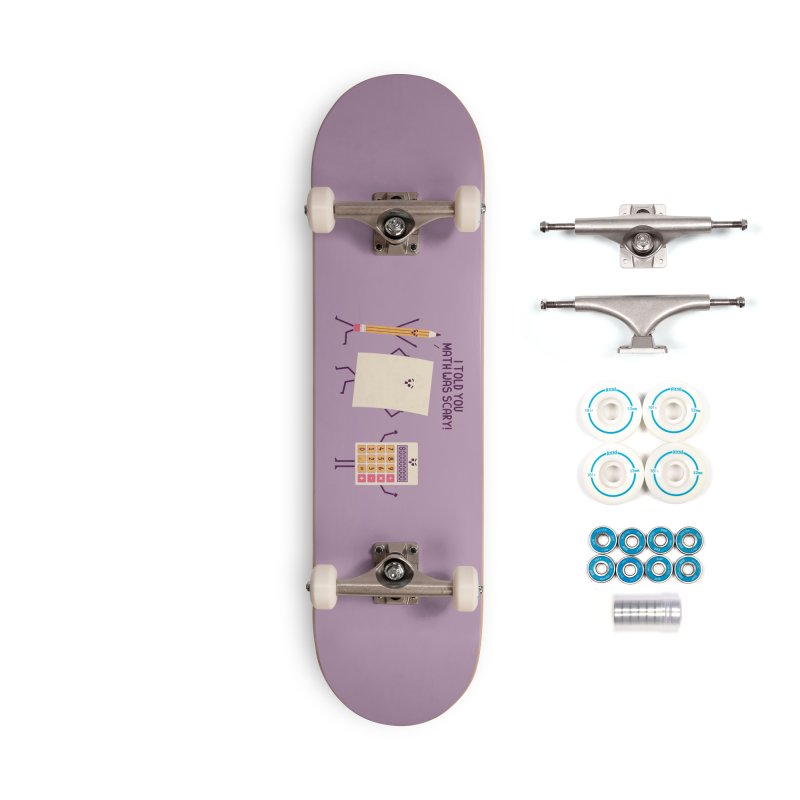 Scary Accessories Skateboard by