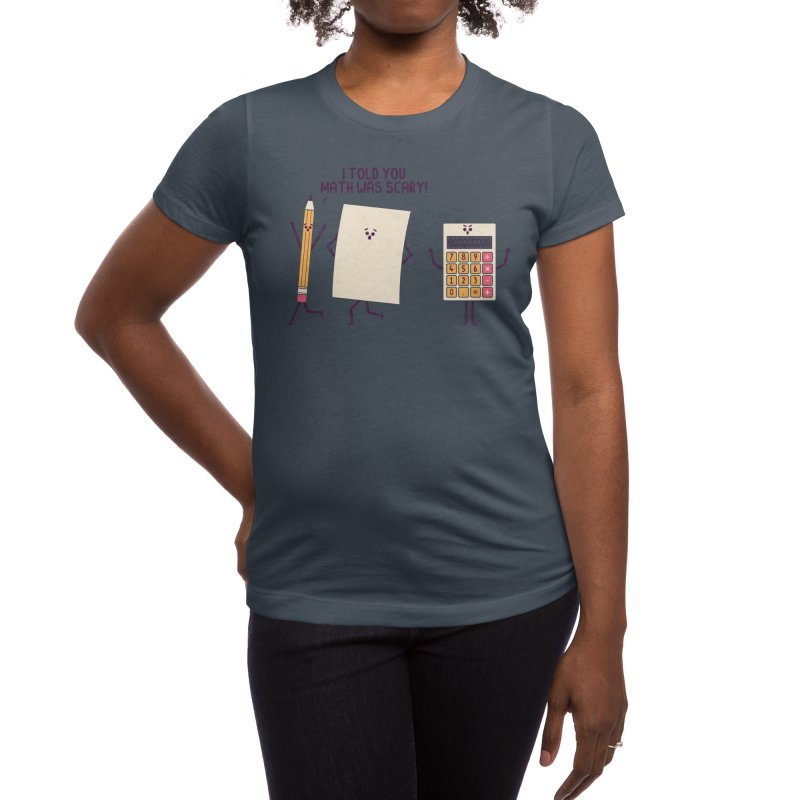 Scary Women's T-Shirt by handsoffmydinosaur