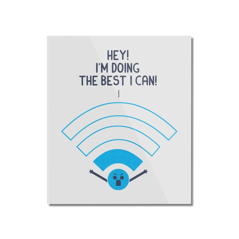 Angry WiFi Home Mounted Acrylic Print by