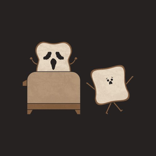 Design for Scary Toast
