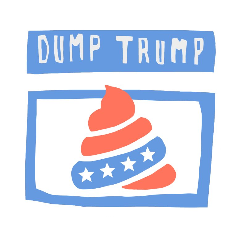 Dump Trump #3 Women's T-Shirt by hanksy