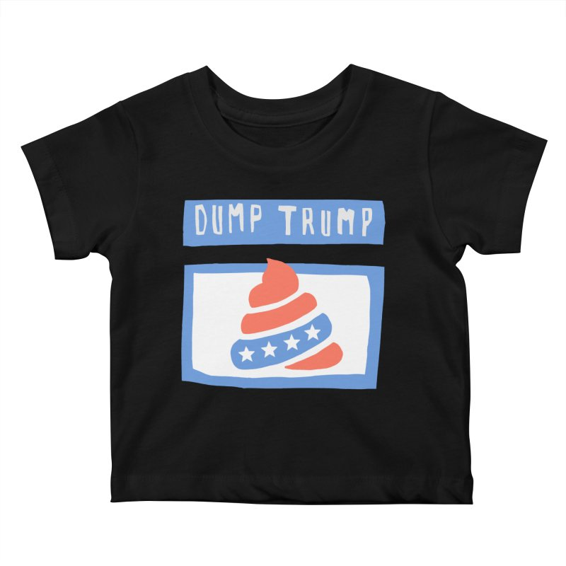 Dump Trump #3 Kids Baby T-Shirt by hanksy