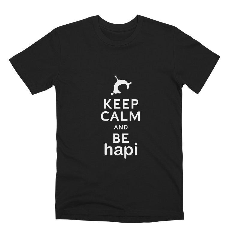 Keep Calm and Be hapi Men's T-Shirt by hapi.js