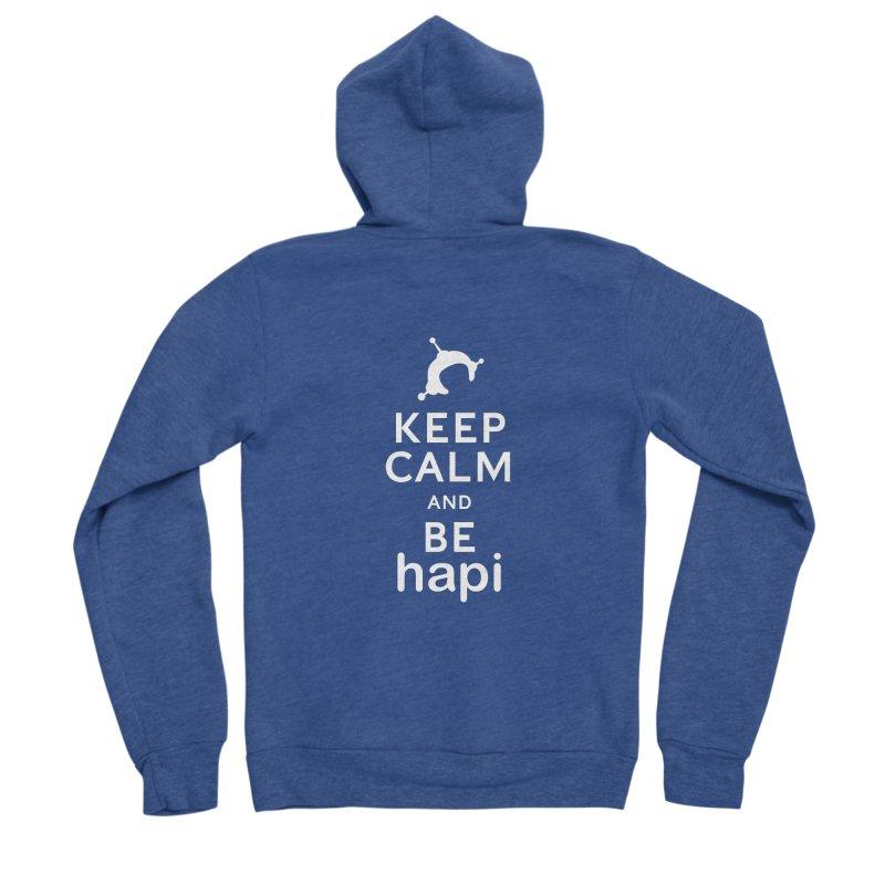 Keep Calm and Be hapi Men's Sponge Fleece Zip-Up Hoody by hapi.js