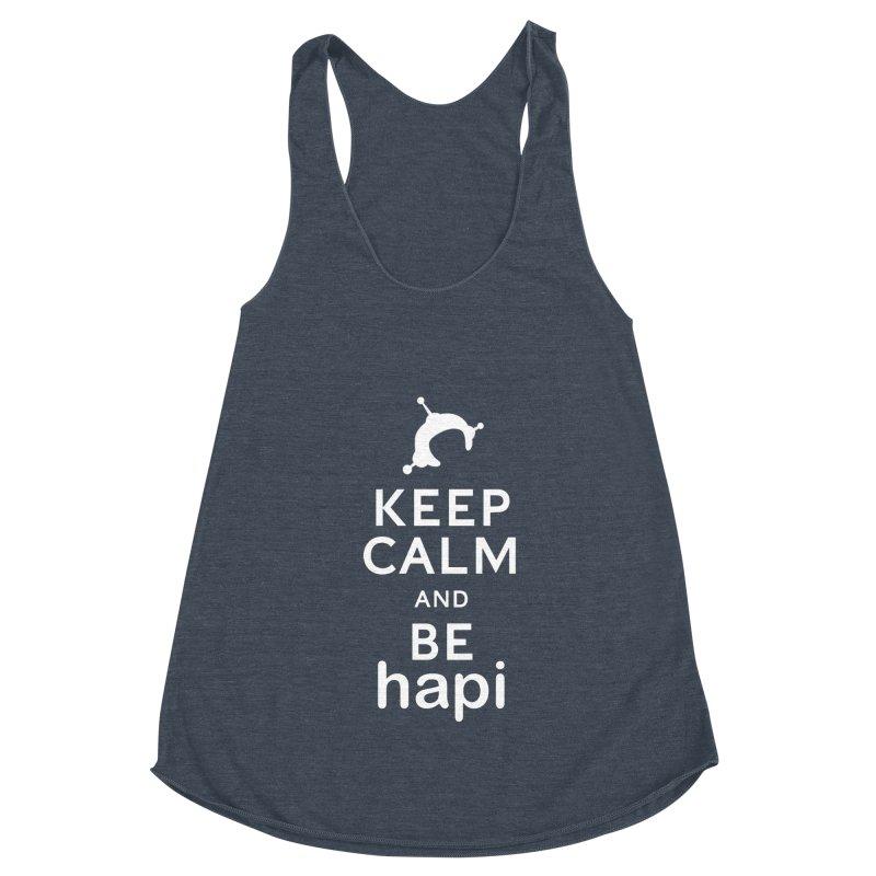 Keep Calm and Be hapi Women's Racerback Triblend Tank by hapi.js